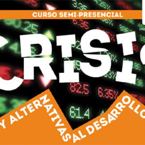 """Crisis y Alternativas al desarrollo"