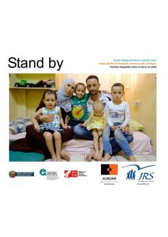 Stand by: Sirian refugee families in nobody's land