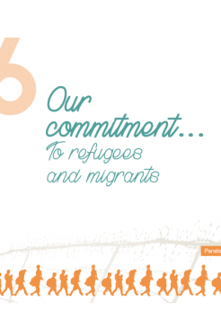 Our commitment... to refugees and migrants