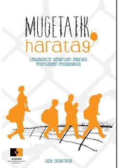 Mugetatik Haratago: lekualdatze behartuen inguruko proposamen pedagogikoa